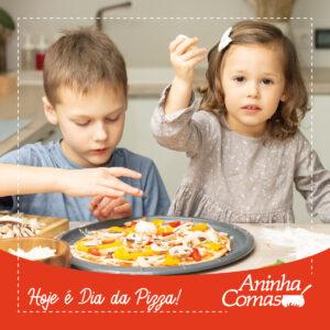 Dica da Aninha: Dia da Pizza