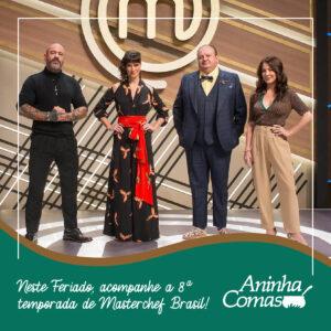 Dica da Aninha: MasterChef Brasil 2021